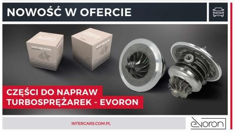 Części do napraw turbosprężarek marki EVORON - nowość