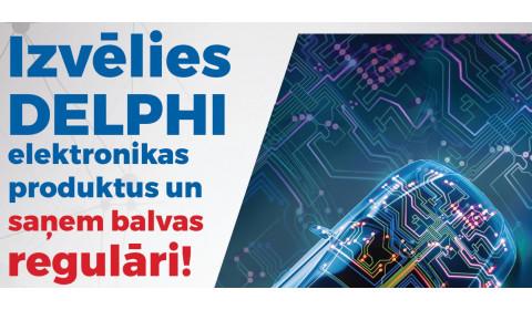 DELPHI akcijas pirmie uzvarētāji!