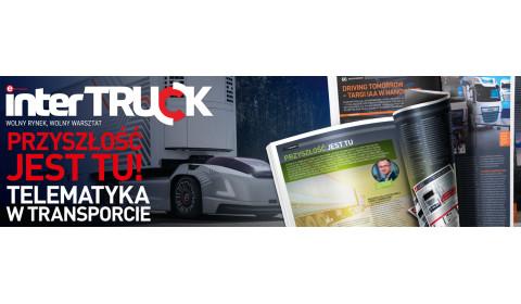 Ostatnie w tym roku wydanie Inter Truck trafia do klientów
