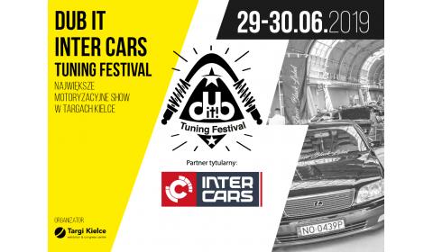 Dub IT! Inter Cars Tuning Festiwal