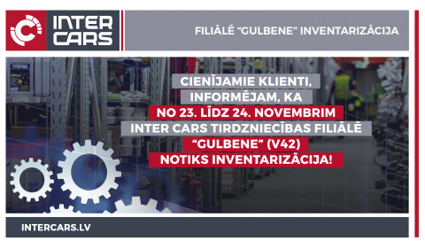 "Filiāles V42 ""Gulbene"" inventarizācija 23.-24.11."