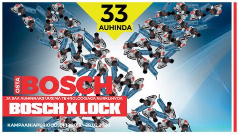 BOSCH X LOCK kampaania