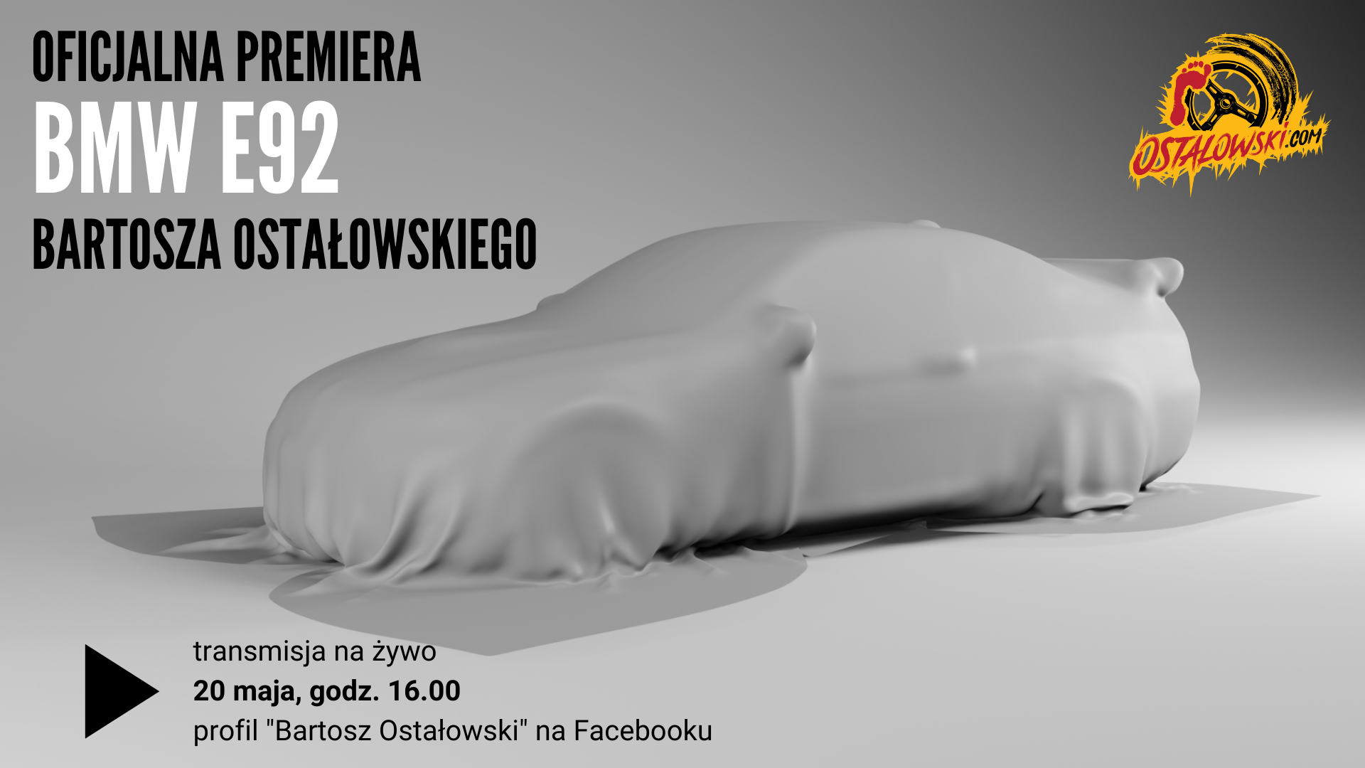 OFICJALNA PREMIERA BMW E92 BARTOSZA OSTAŁOWSKIEGO.png