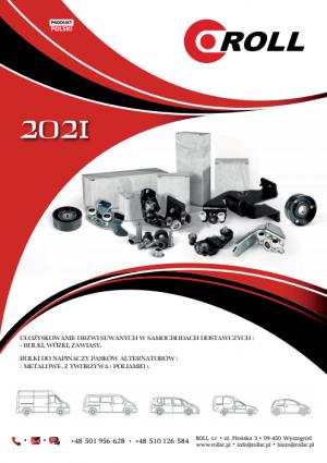 Katalog ROLL 2021         Rolki, wózki, zawiasy drzwi przesuwnych samochodów dostawczych