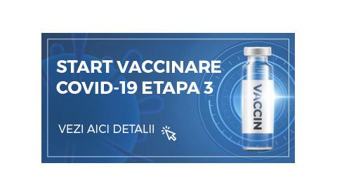 START VACCINARE COVID-19 ETAPA 3