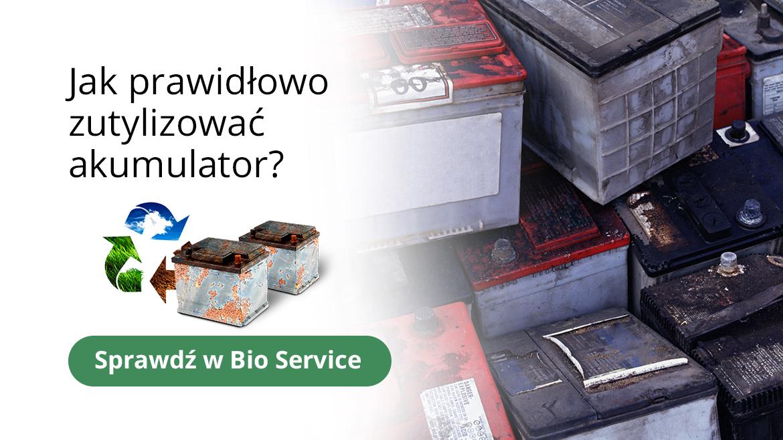 bioservice_jak_prawidłowo_zutylizowac_akumulator_pomoze_bioservice_1170x658.jpg